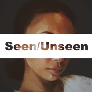 Seen:Unseen Image